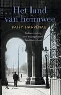 Het land van heimwee MP | Patty Harpenau |