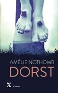 Dorst | Amélie Nothomb |