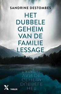 Het dubbele geheim van de familie Lessage MP   Sandrine Destombes  