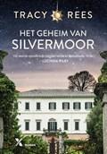 Het geheim van Silvermoor | Tracy Rees |