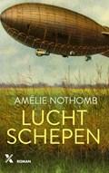 Luchtschepen | Amélie Nothomb |
