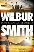 De schreeuw van de strijder MP   Wilbur Smith ; David Churchill  