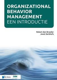 Organizational Behavior Management | Robert den Broeder ; Joost Kerkhofs |