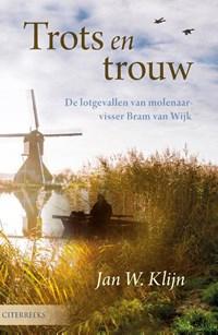 Trots en trouw | Jan W. Klijn |