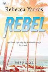 Rebel | Rebecca Yarros | 9789401914253