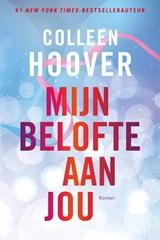 Mijn belofte aan jou | Colleen Hoover | 9789401915434