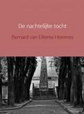 De nachtelijke tocht   Bernard van Eikema Hommes  