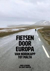 Fietsen door Europa | Jaap Winter ; Fred Schoorl |