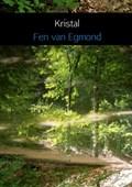 Kristal | Fen van Egmond |
