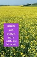 Soit / swaat / (bw)/het zal wel | André van Putten |