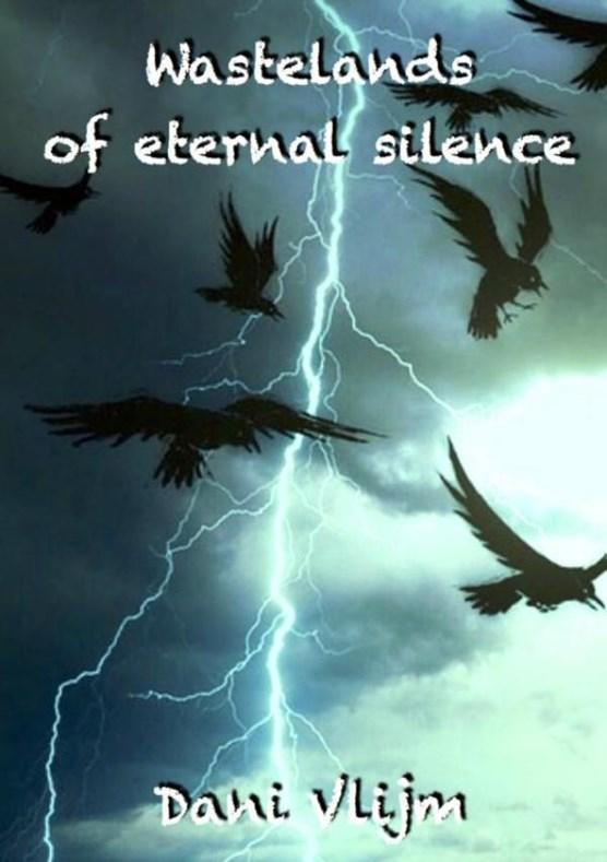 Wastelands of eternal silence