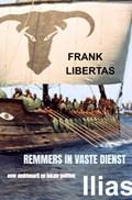 Remmers in Vaste Dienst   Frank Libertas  