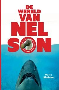 De wereld van Nelson | Marco 3huizen |