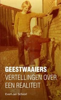 Geestwaaiers   Evert-Jan Schoorl  