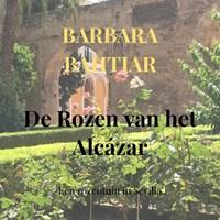 De Rozen van het Alcázar | Barbara Bahtiar |
