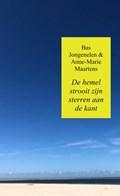 De hemel strooit zijn sterren aan de kant   Bas Jongenelen & Anne-Marie Maartens  