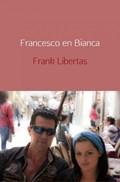 Francesco en Bianca   Frank Libertas  