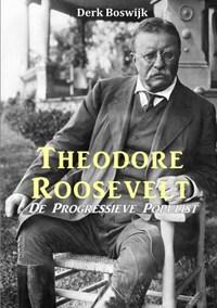 Theodore Roosevelt   Derk Boswijk  