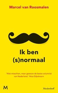 Ik ben (s)normaal | Marcel van Roosmalen |