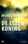 De elzenkoning   Michel Tournier  
