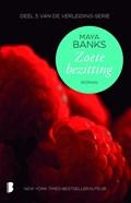 Zoete bezitting   Maya Banks  
