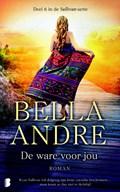 De ware voor jou | Bella Andre |
