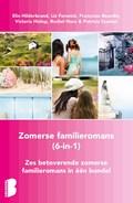 Zomerse familieromans, 6-in-1-bundel   Elin Hilderbrand ; Liz Fenwick ; Françoise Bourdin ; Victoria Hislop ; Rachel Hore ; Patricia Scanlan  