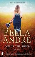 Kom in mijn armen | Bella Andre ; TextCase |