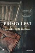 Is dit een mens   Primo Levi  