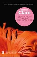 Een nacht met een miljonair   Jessica Clare  