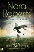 Vanuit het duister | Nora Roberts |