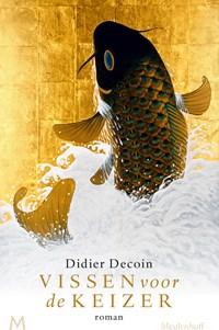 Vissen voor de keizer   Didier Decoin  
