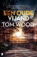 Een oude vijand | Tom Wood |