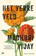 Het verre veld | Madhuri Vijay |