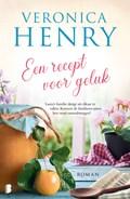 Een recept voor geluk | Veronica Henry |