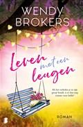 Leven met een leugen | Wendy Brokers |