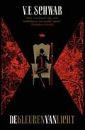 De kleuren van licht   V.E. Schwab  