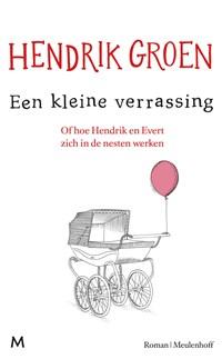 Een kleine verrassing   Hendrik Groen  