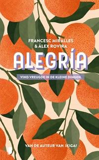 Alegría | Francesc Miralles ; Àlex Rovira |