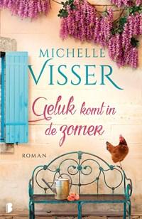 Geluk komt in de zomer   Michelle Visser  