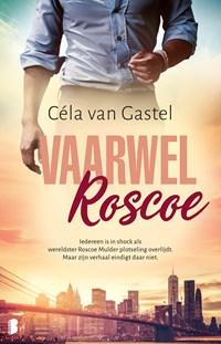 Vaarwel Roscoe   Céla van Gastel  