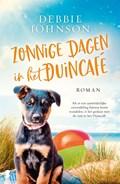 Zonnige dagen in het Duincafé | Debbie Johnson |