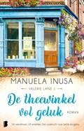 De theewinkel vol geluk | Manuela Inusa |