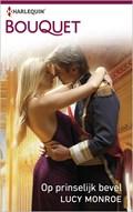 Passie in het paleis / 1 Op prinselijk bevel | Lucy Monroe |