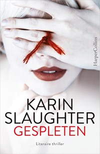 Gespleten | Karin Slaughter |