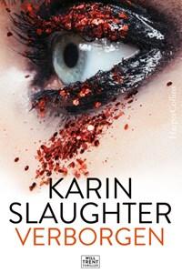 Verborgen | Karin Slaughter |