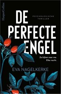 De perfecte engel | Eva Nagelkerke |