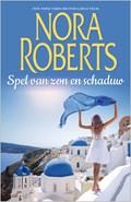 Spel van zon en schaduw | Nora Roberts |