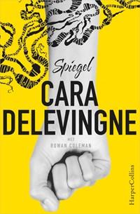 Spiegel | Cara Delevingne ; Rowan Coleman |