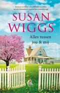 Alles tussen jou en mij | Susan Wiggs |